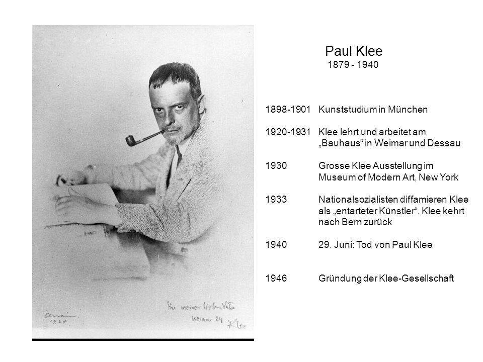Paul Klee 1879 - 1940 1898-1901 Kunststudium in München