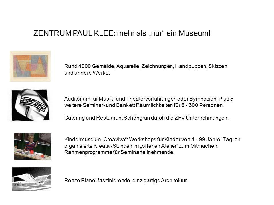 """ZENTRUM PAUL KLEE: mehr als """"nur ein Museum!"""