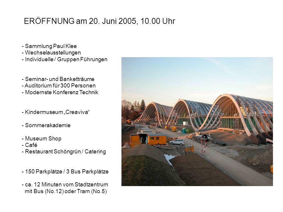 ERÖFFNUNG am 20. Juni 2005, 10.00 Uhr Sammlung Paul Klee