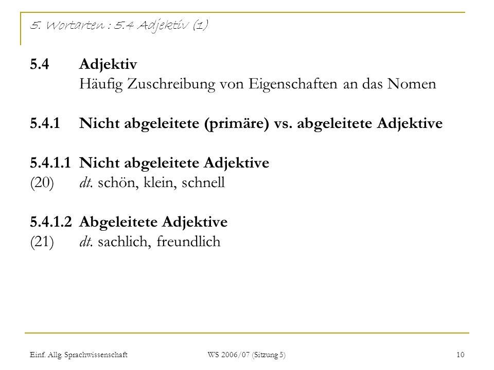 5. Wortarten : 5. 4 Adjektiv (1) 5. 4. Adjektiv