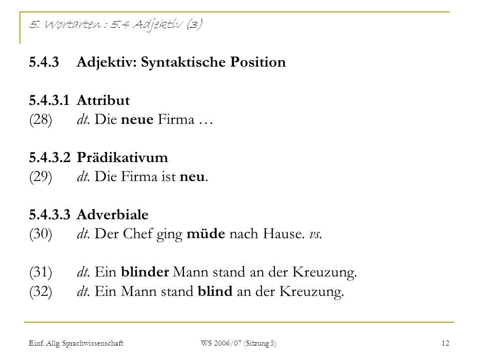 5. Wortarten : 5. 4 Adjektiv (3) 5. 4. 3