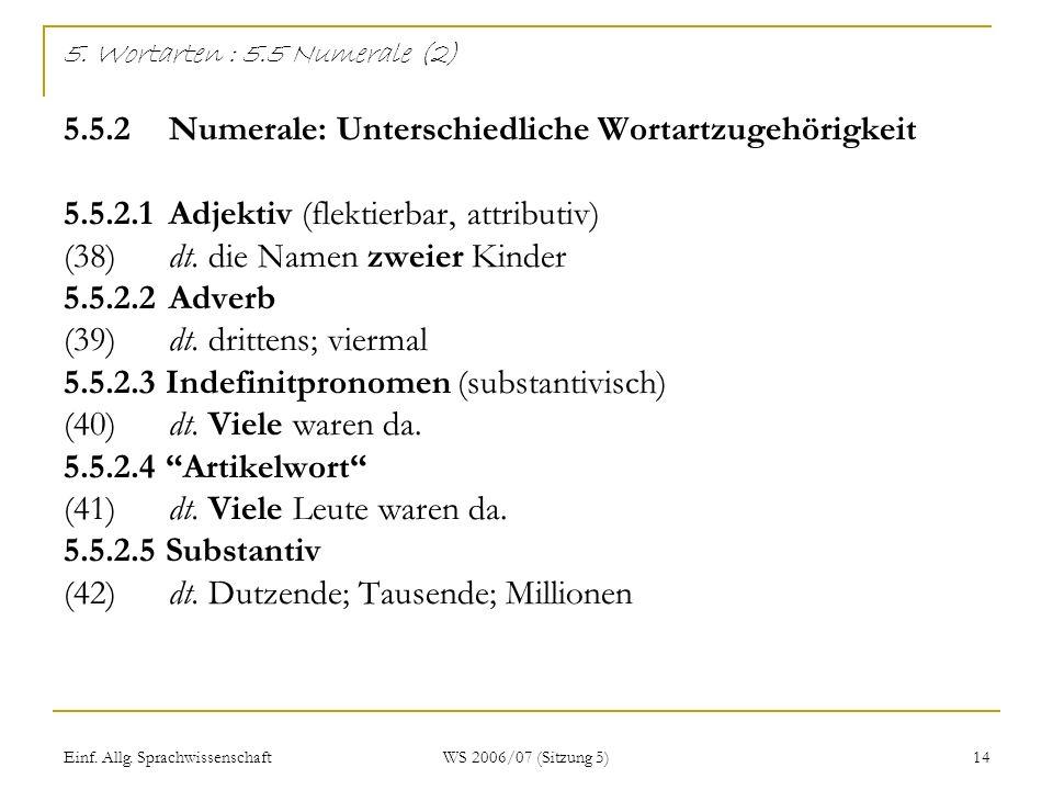 5. Wortarten : 5. 5 Numerale (2) 5. 5. 2