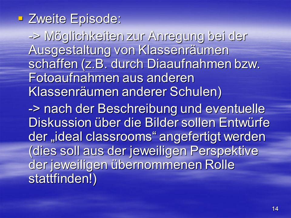 Zweite Episode: