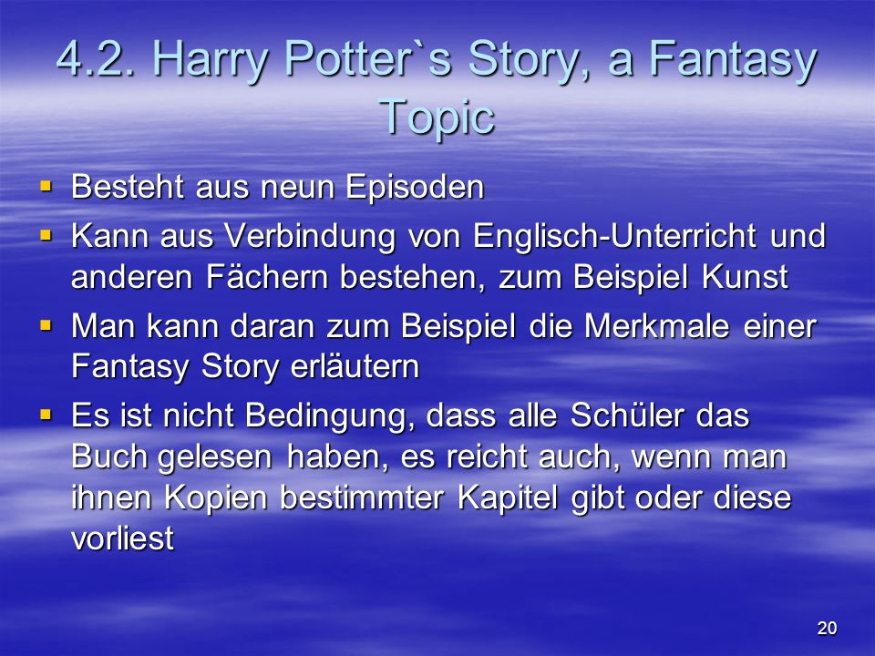 4.2. Harry Potter`s Story, a Fantasy Topic