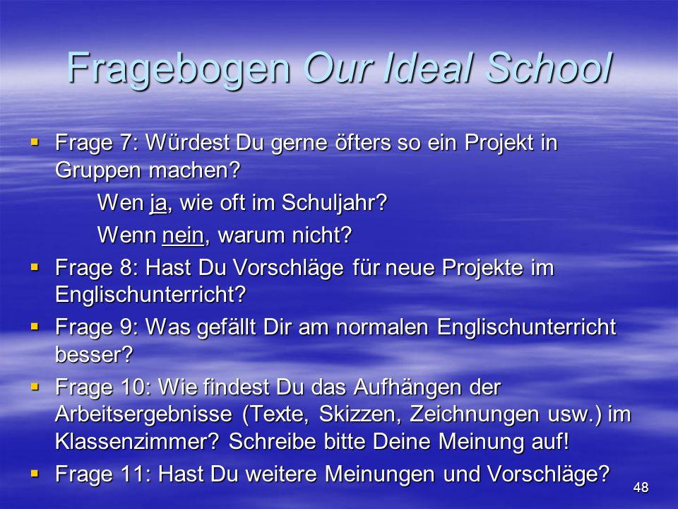 Fragebogen Our Ideal School
