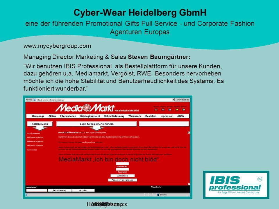 Cyber-Wear Heidelberg GbmH eine der führenden Promotional Gifts Full Service - und Corporate Fashion Agenturen Europas