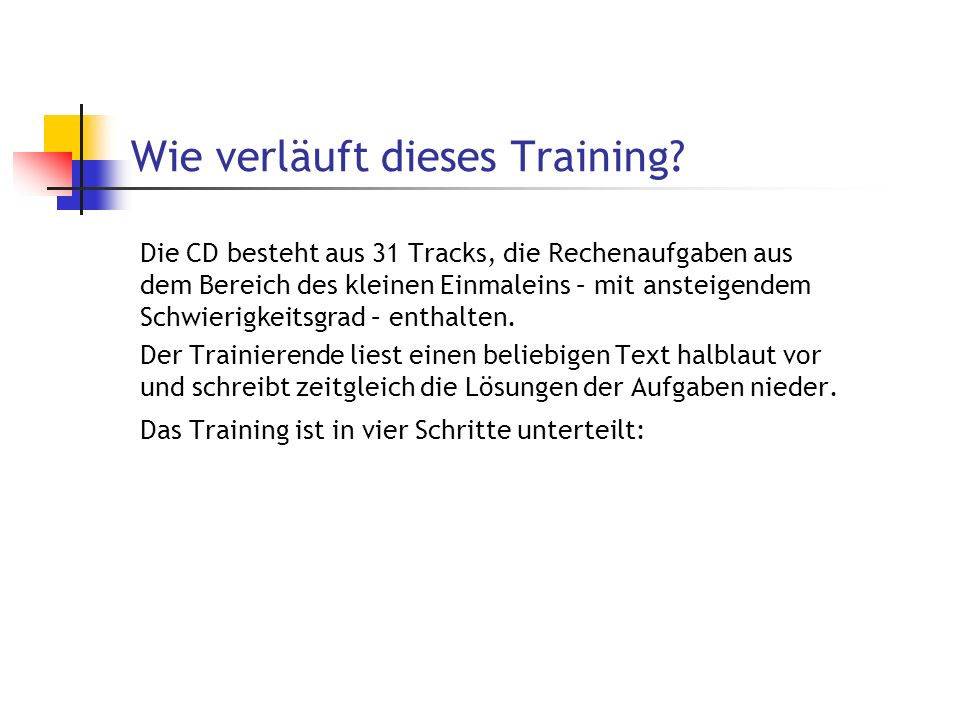Wie verläuft dieses Training