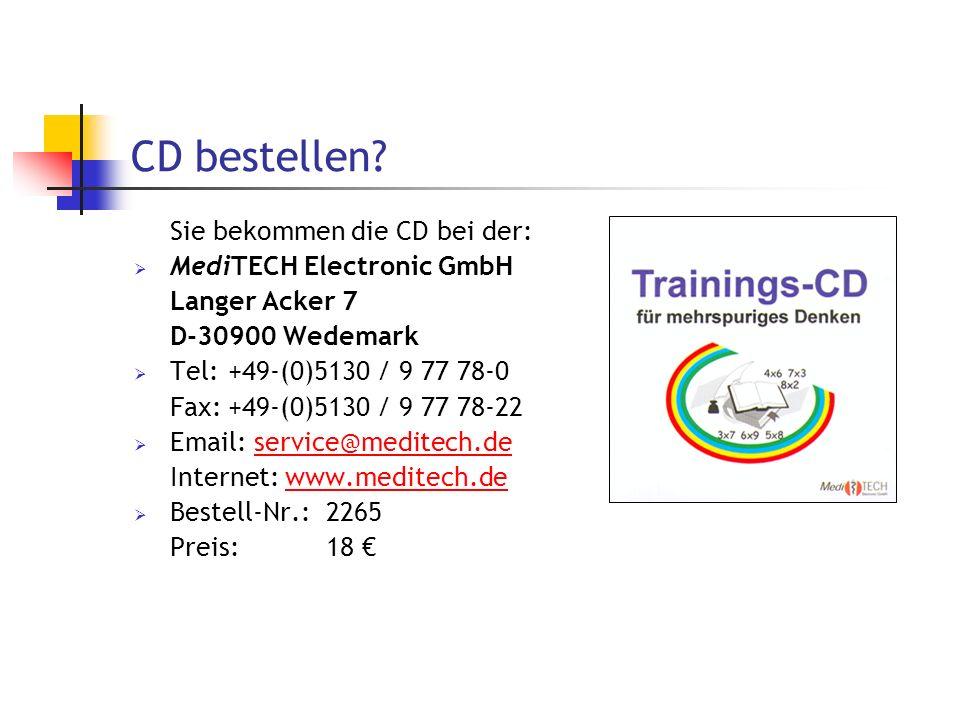 CD bestellen Sie bekommen die CD bei der: MediTECH Electronic GmbH