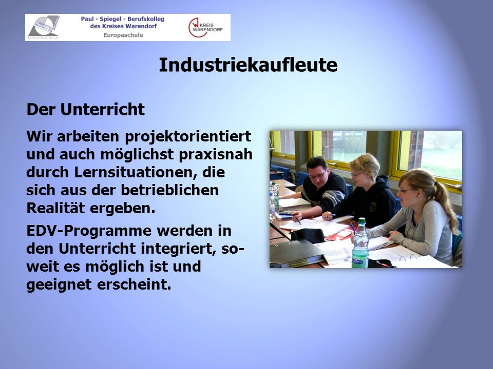Industriekaufleute Der Unterricht