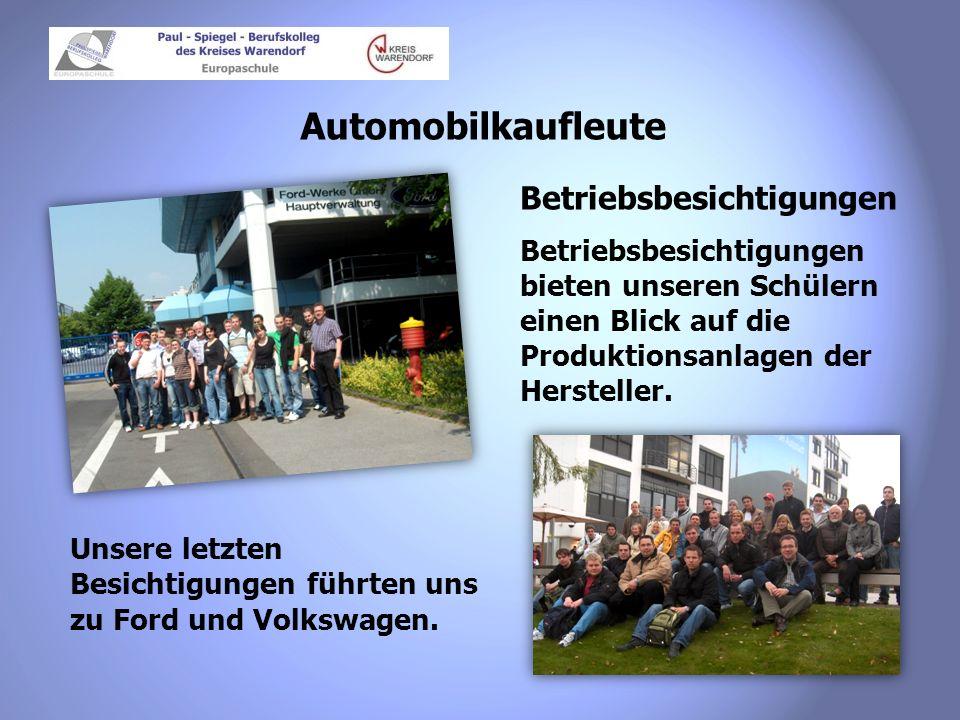 Automobilkaufleute Betriebsbesichtigungen