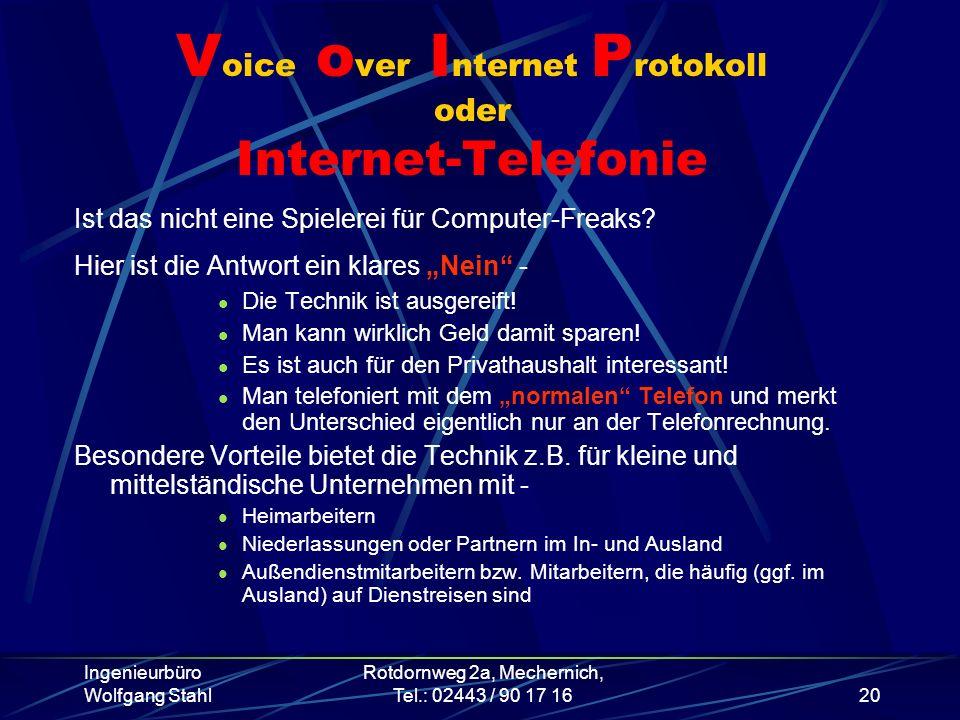 Voice over Internet Protokoll oder Internet-Telefonie