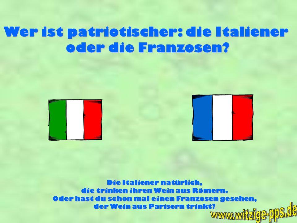 www.witzige-pps.de Wer ist patriotischer: die Italiener