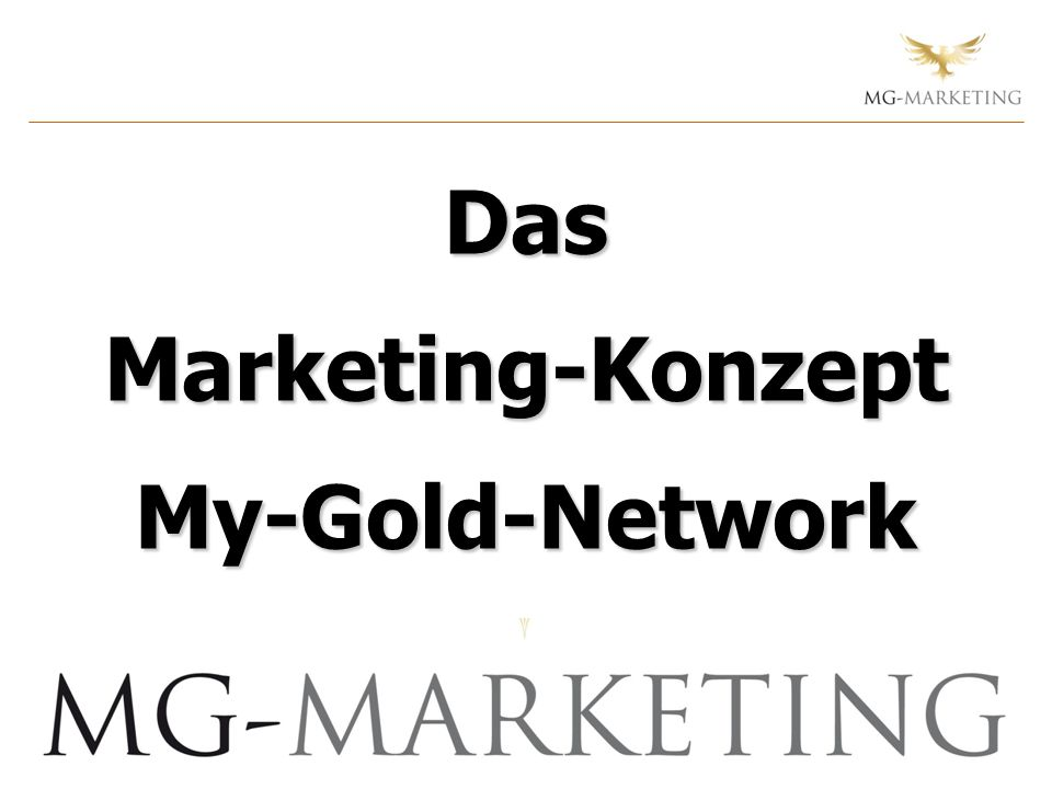 Das Marketing-Konzept My-Gold-Network