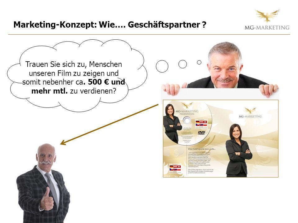 Marketing-Konzept: Wie…. Geschäftspartner