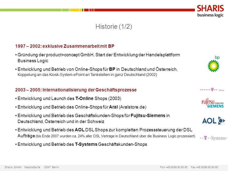 Historie (1/2) 1997 – 2002: exklusive Zusammenarbeit mit BP