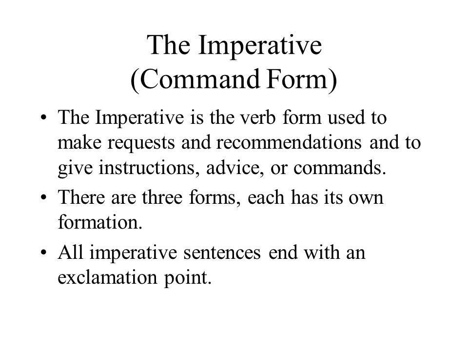 The Imperative (Command Form)