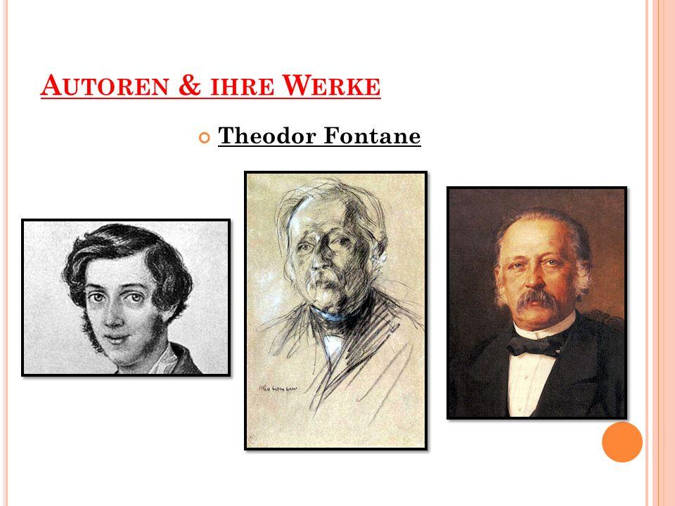 Autoren & ihre Werke Theodor Fontane