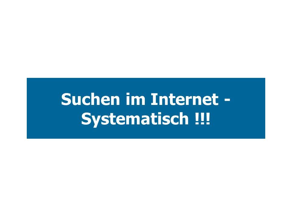 Suchen im Internet - Systematisch !!!