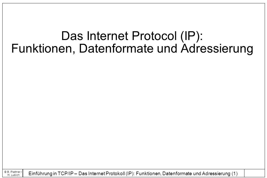 Das Internet Protocol (IP): Funktionen, Datenformate und Adressierung