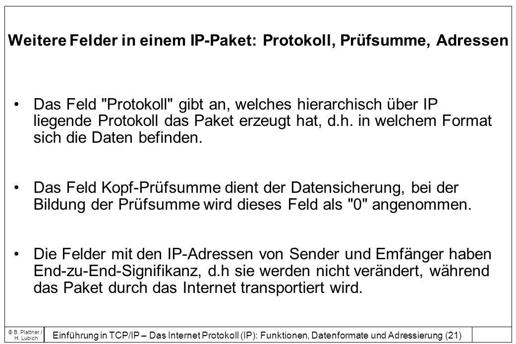 Weitere Felder in einem IP-Paket: Protokoll, Prüfsumme, Adressen