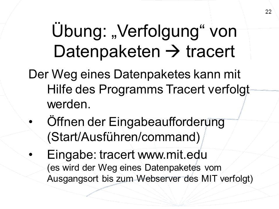 """Übung: """"Verfolgung von Datenpaketen  tracert"""
