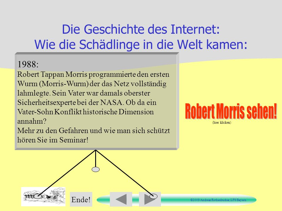 Die Geschichte des Internet: Wie die Schädlinge in die Welt kamen:
