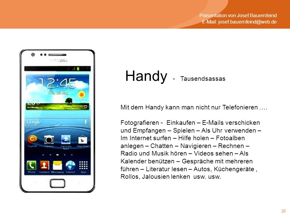Handy - Tausendsassas Mit dem Handy kann man nicht nur Telefonieren ….