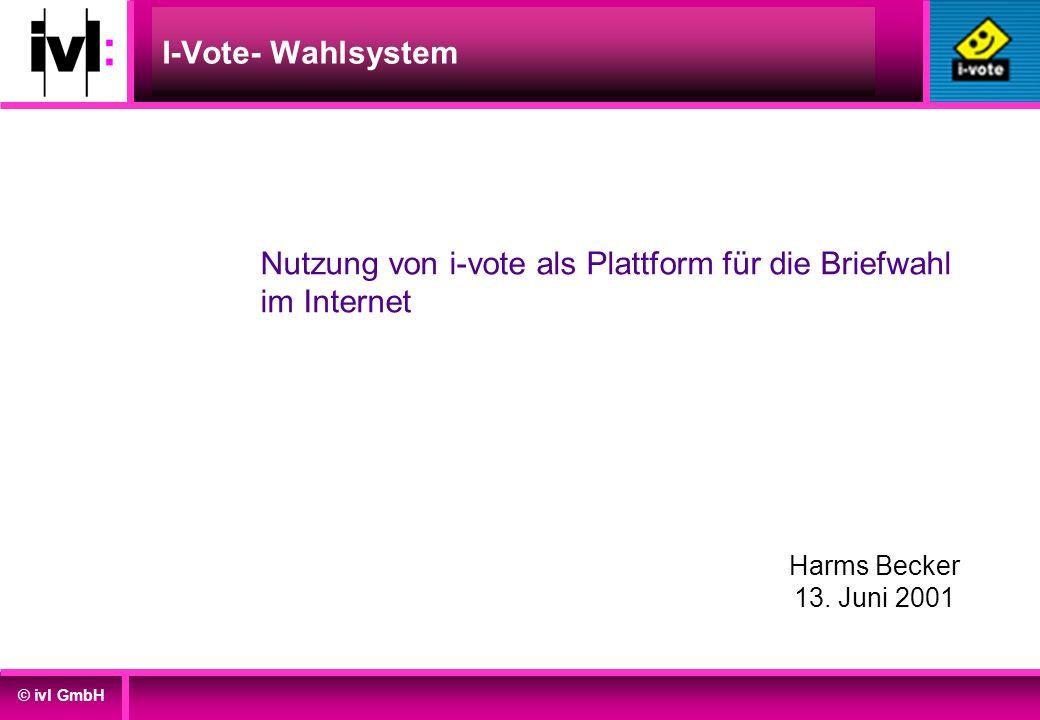 Nutzung von i-vote als Plattform für die Briefwahl im Internet