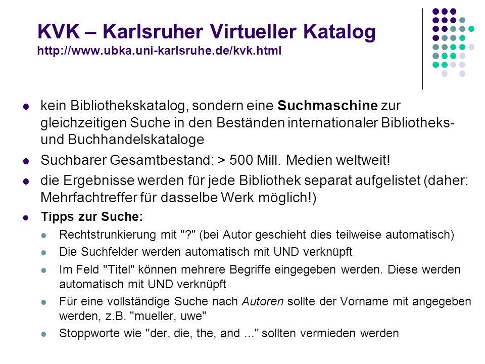 KVK – Karlsruher Virtueller Katalog http://www. ubka. uni-karlsruhe