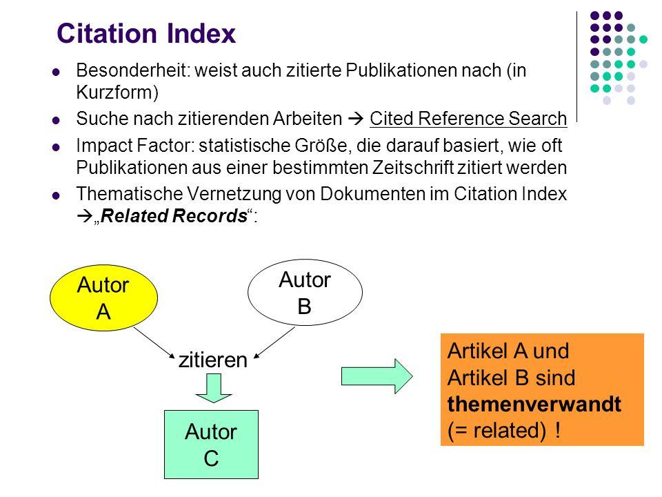 Citation Index Autor Autor B A Artikel A und zitieren Artikel B sind
