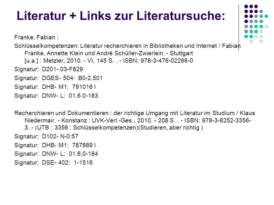 Literatur + Links zur Literatursuche: