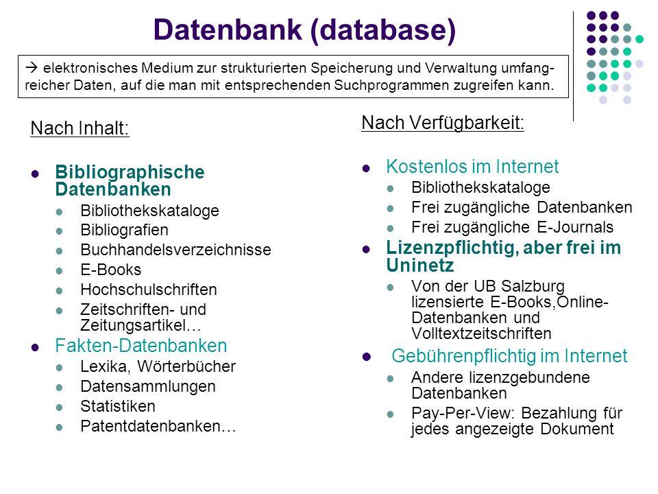 Datenbank (database) Gebührenpflichtig im Internet Nach Verfügbarkeit: