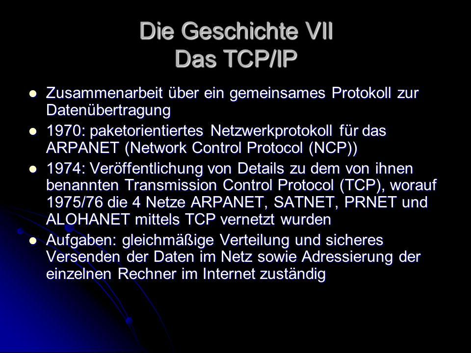 Die Geschichte VII Das TCP/IP