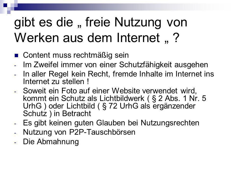 """gibt es die """" freie Nutzung von Werken aus dem Internet """""""