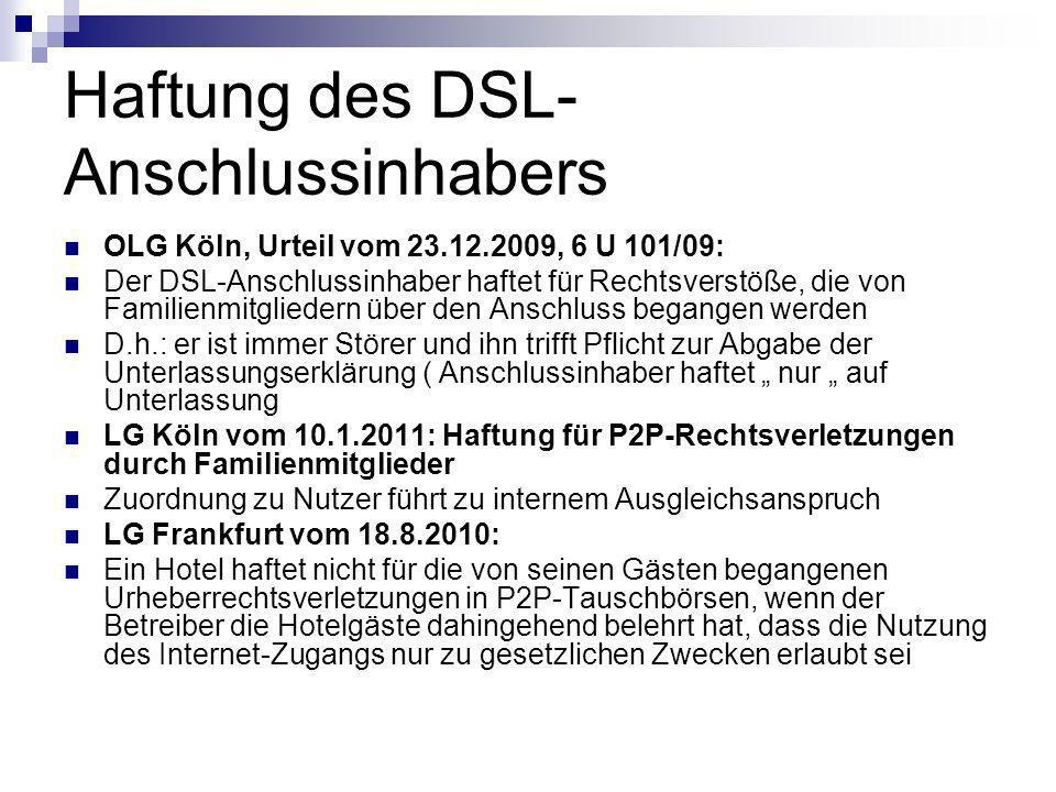 Haftung des DSL-Anschlussinhabers