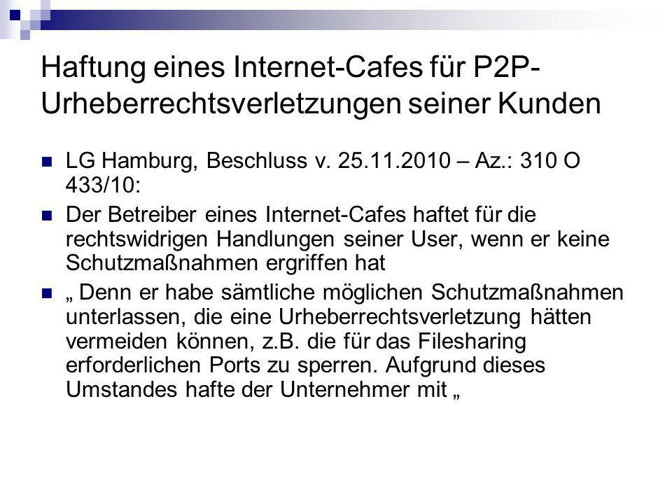 Haftung eines Internet-Cafes für P2P-Urheberrechtsverletzungen seiner Kunden