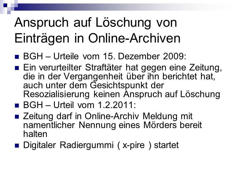 Anspruch auf Löschung von Einträgen in Online-Archiven