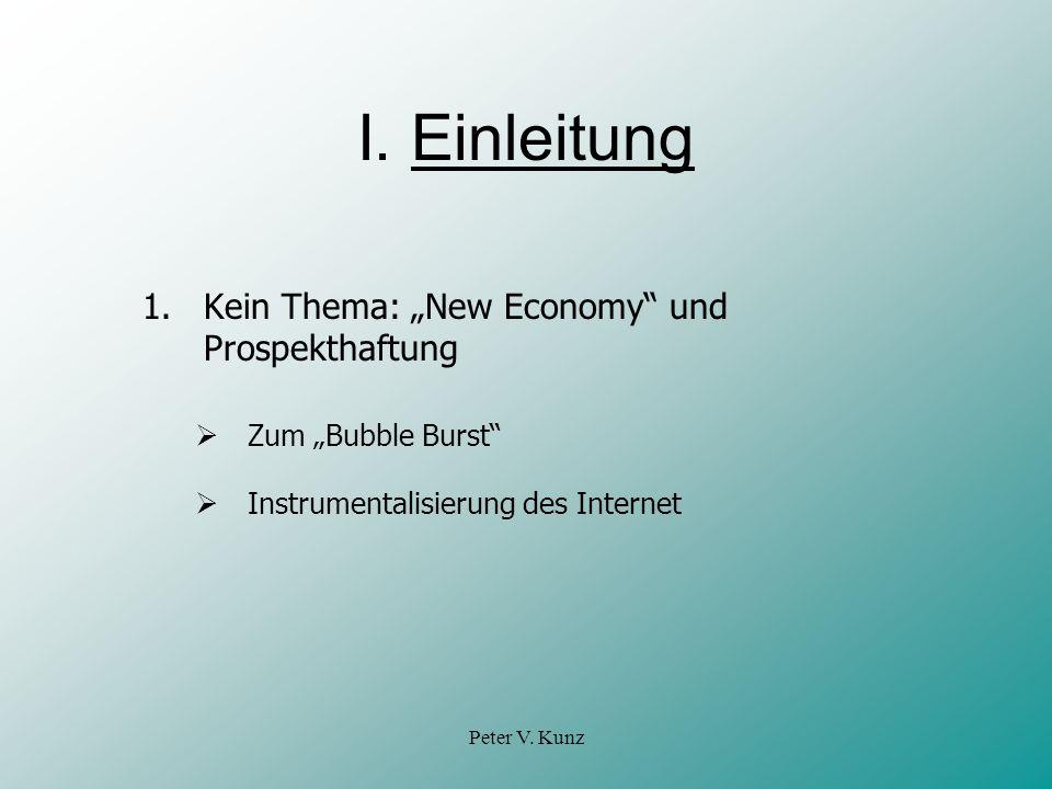 """I. Einleitung 1. Kein Thema: """"New Economy und Prospekthaftung"""