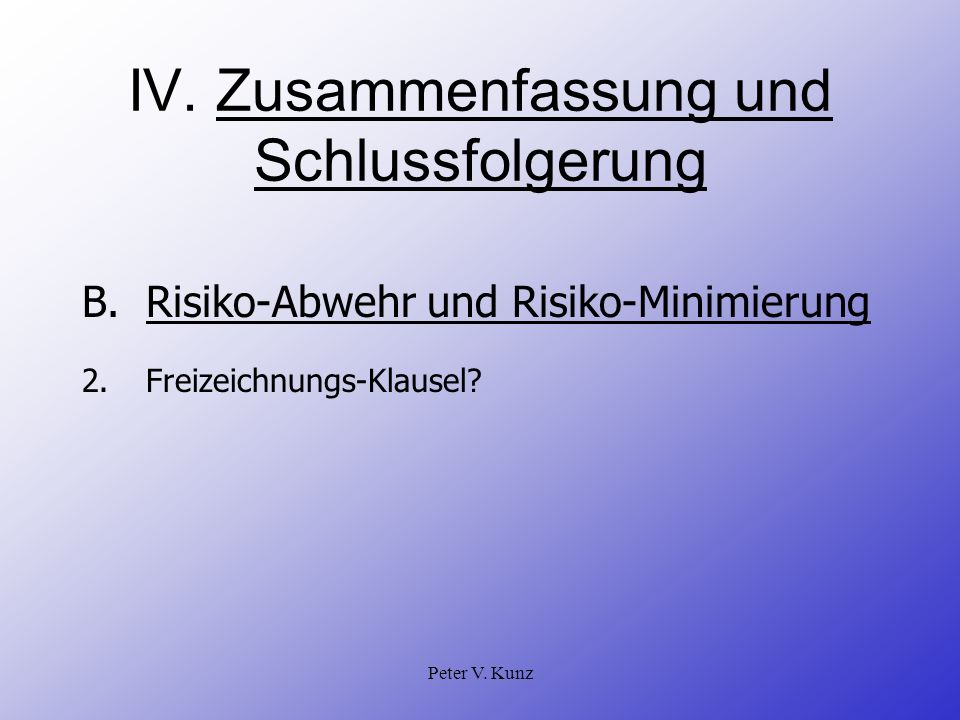 IV. Zusammenfassung und Schlussfolgerung