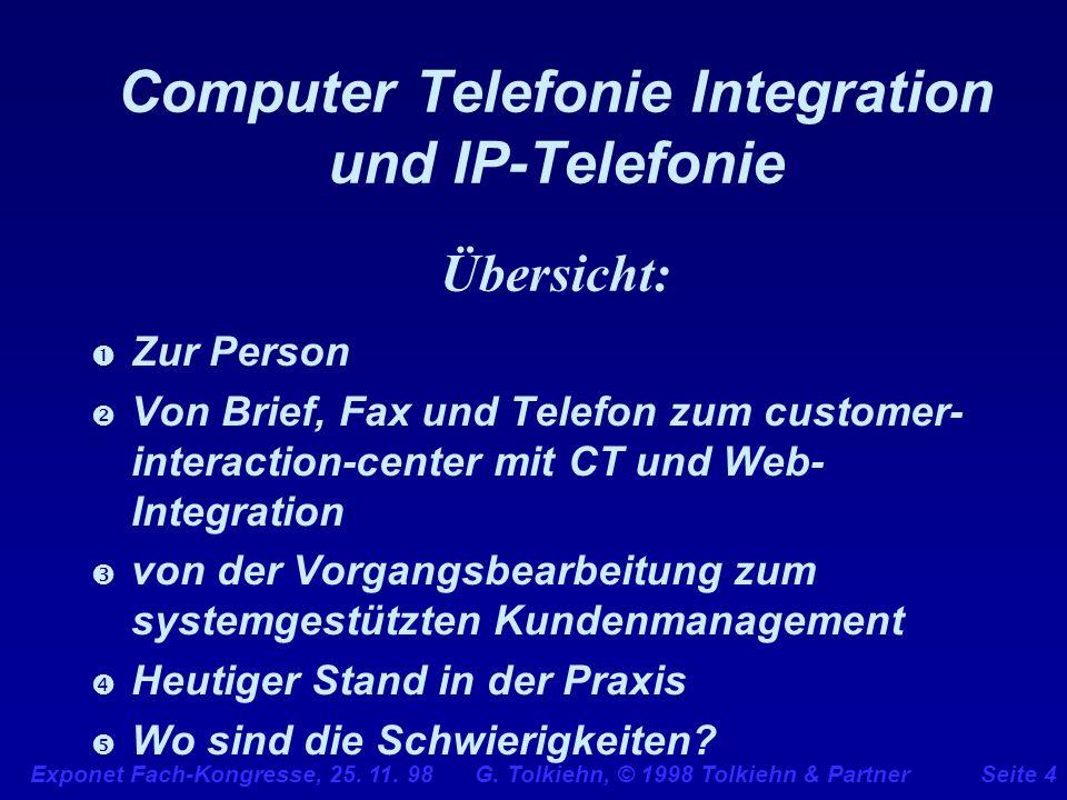 Computer Telefonie Integration und IP-Telefonie Übersicht: