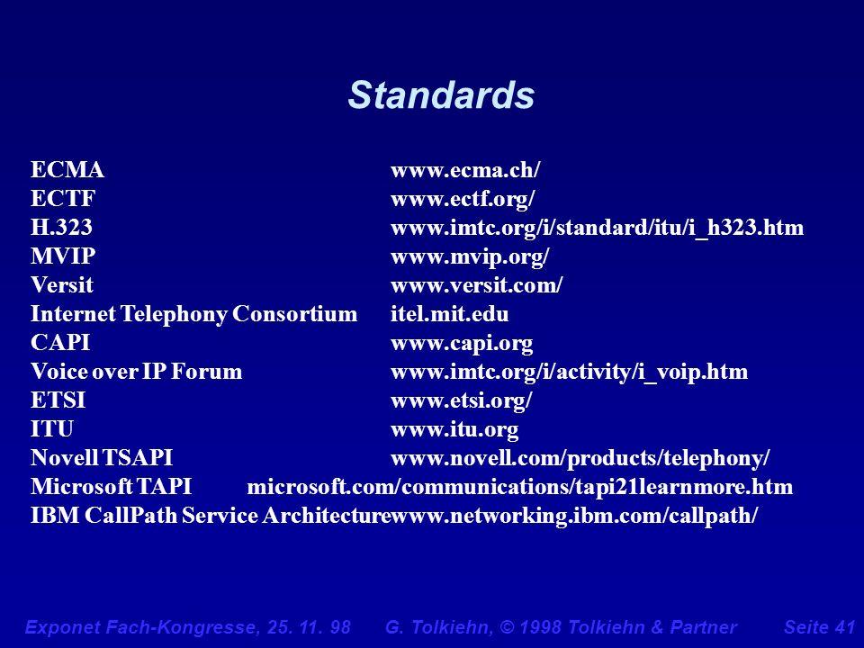 Standards ECMA www.ecma.ch/ ECTF www.ectf.org/