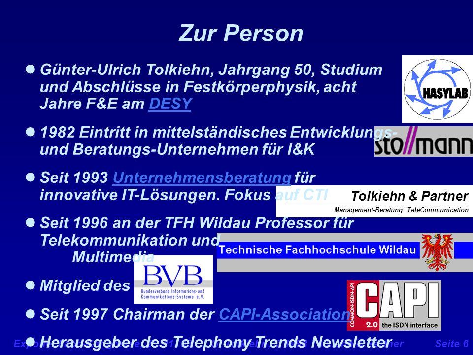 Zur Person Günter-Ulrich Tolkiehn, Jahrgang 50, Studium und Abschlüsse in Festkörperphysik, acht Jahre F&E am DESY.