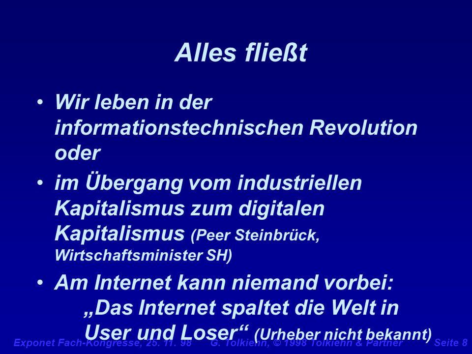 Alles fließt Wir leben in der informationstechnischen Revolution oder