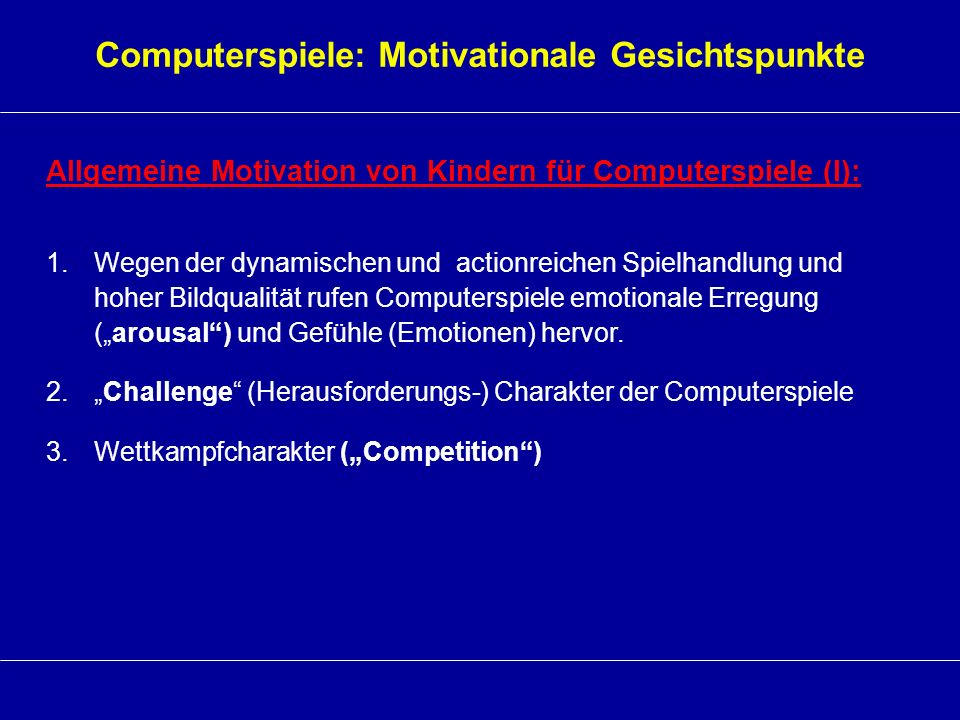 Computerspiele: Motivationale Gesichtspunkte