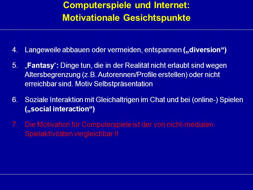 Computerspiele und Internet: Motivationale Gesichtspunkte