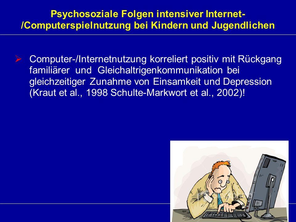 Psychosoziale Folgen intensiver Internet-/Computerspielnutzung bei Kindern und Jugendlichen