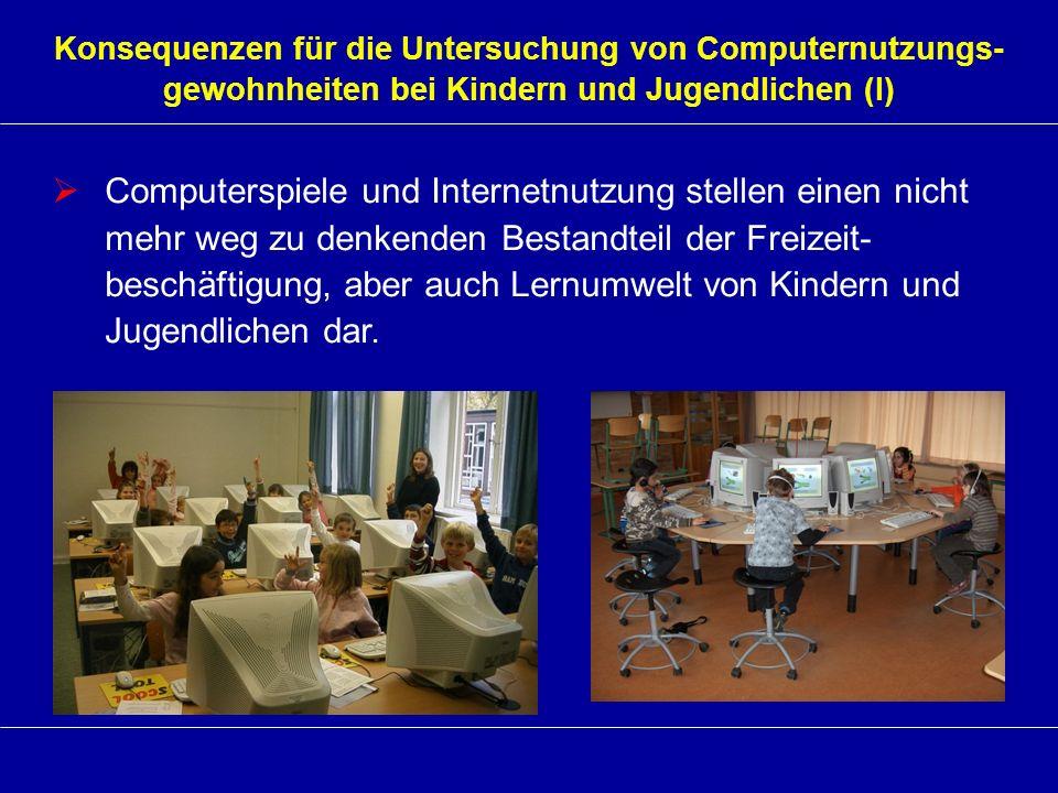 Konsequenzen für die Untersuchung von Computernutzungs-gewohnheiten bei Kindern und Jugendlichen (I)