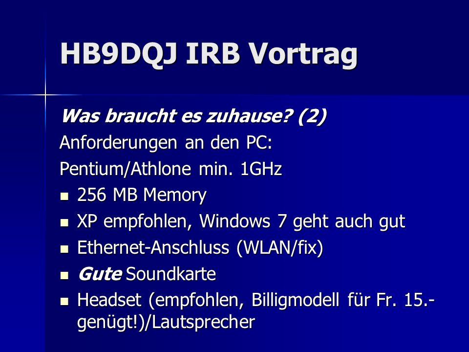 HB9DQJ IRB Vortrag Was braucht es zuhause (2)