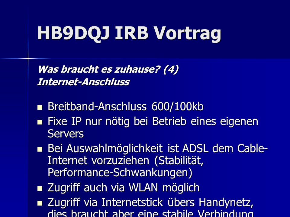 HB9DQJ IRB Vortrag Breitband-Anschluss 600/100kb