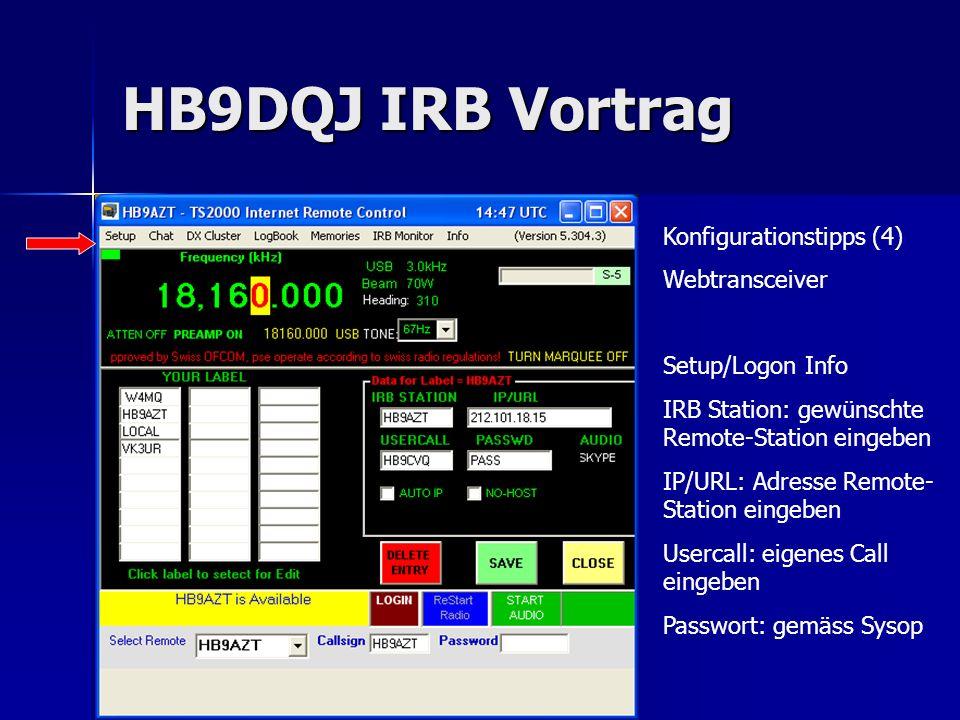 HB9DQJ IRB Vortrag Konfigurationstipps (4) Webtransceiver